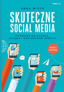 Skuteczne Social Media - Anna Miotk